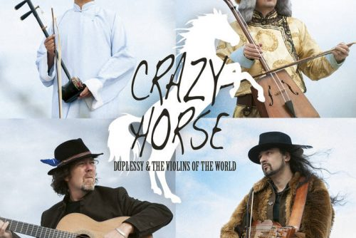 MATHIAS DUPLESSY & THE VIOLINS OF THE WORLD – Crazy Horse